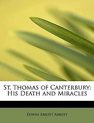 St. Thomas of Canterbury: His Death and Miracles
