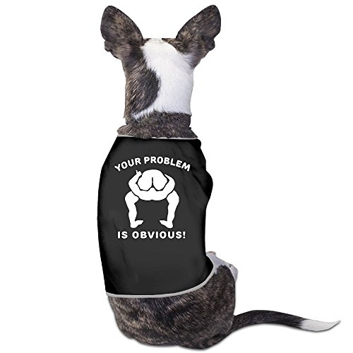 Theming Your Problem Is Obvious Political Rude Head Up Ass Dog Vest