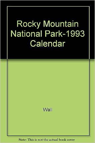 Rocky Mountain National Park 1993 Calendar Wall 9780929181042