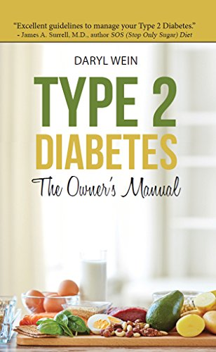 Book: Type 2 Diabetes The Owner's Manual by Daryl Wein