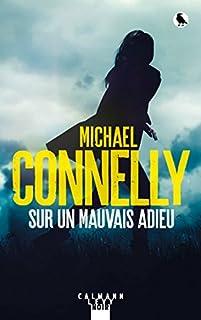 Sur un mauvais adieu, Connelly, Michael