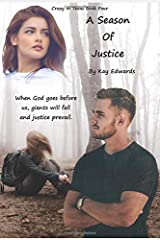 A Season Of Justice (Crazy In Texas) Paperback