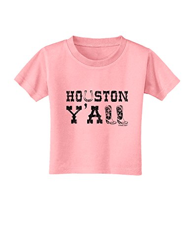 TooLoud Houston Y'all - Boots - Texas Pride Toddler T-Shirt - Candy Pink - 2T ()