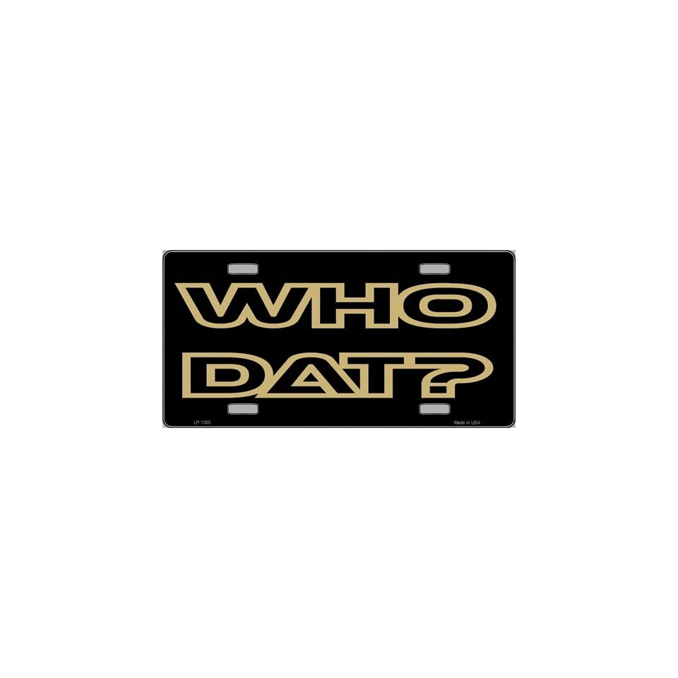WHO DAT New Orleans License Plate Frame NFL Automotive