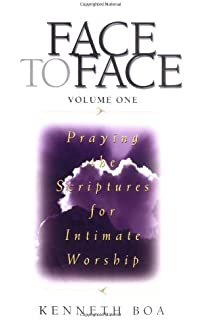 Face to face praying the scriptures for spiritual growth kenneth face to face praying the scriptures for intimate worship fandeluxe Document
