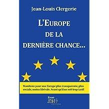 L'Europe de la Dernière Chance...