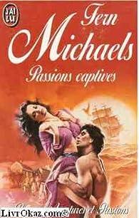 Passions captives par Fern Michaels