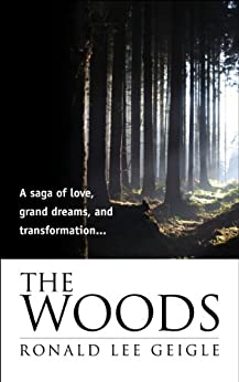 The Woods by [Geigle, Ronald]