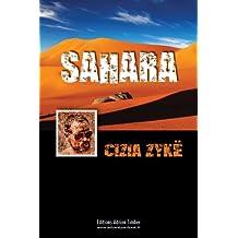 SAHARA: Les Aventures de Cizia ZYKE (French Edition)