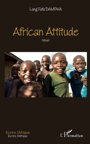 African attitude: Novel (French Edition)