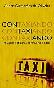 Contaxiando: Histórias cotidianas no universo do táxi