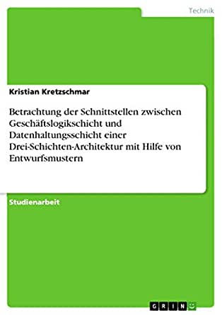Betrachtung der schnittstellen zwischen for 3 schichten architektur