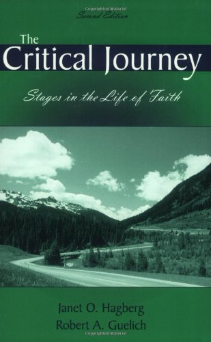 The Critical Journey, Stages in the Life of Faith, Second Edition