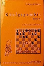 Konigsgambit Band 3 – tekijä: H. Harro…