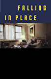 Falling in Place (Vintage Contemporaries)