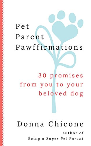 pet-parent-pawffirmations-30-promises-from-you-to-your-beloved-dog