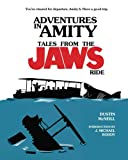 #9: Adventures in Amity: Tales From The Jaws Ride