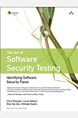 The Art of Software Security Testing: Identifying Software Security Flaws (Symantec Press) Kindle Edition