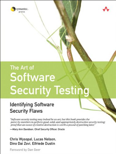 The Art of Software Security Testing: Identifying Software Security Flaws (Symantec Press) Epub