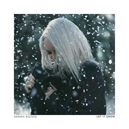 Sarah Reeves - Let It Snow (2018)