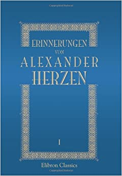 Book Erinnerungen von Alexander Herzen: Band I