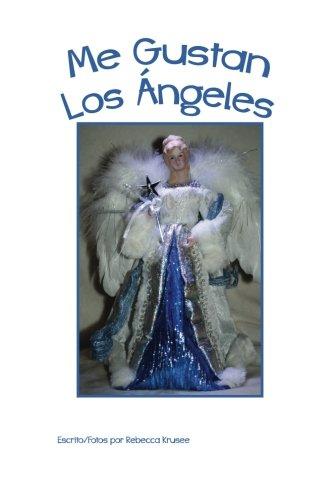 Me Gustan Los Angeles (I Like) (Volume 4) (Spanish Edition) [Rebecca Krusee] (Tapa Blanda)