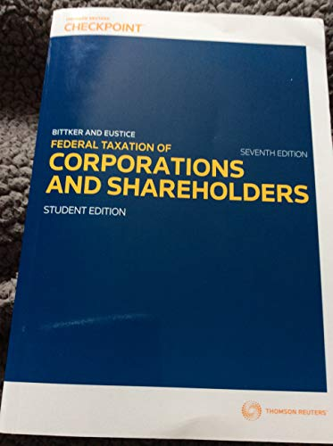 Federal Income Taxation of Corporations and Shareholders - Text Only (Federal Income Taxation Of Corporations And Shareholders)