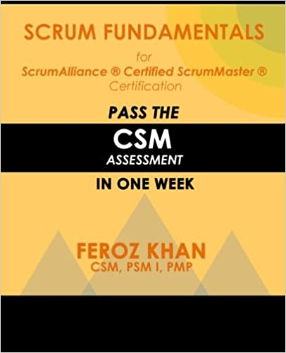Scrum Fundamentals for ScrumAlliance (R) ScrumMaster (R ...