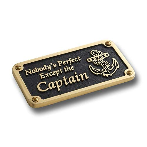 The Metal Foundry Nautical Themed Gift Plaque. Nobody's Perfect Boating Or Sailing Brass Sign is A Great Birthday Present for Him