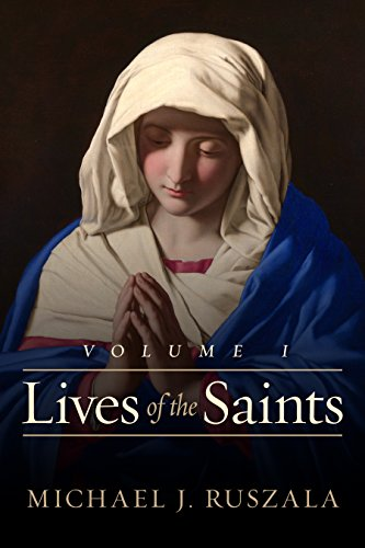 (Lives of the Saints: Volume I: (January - March))