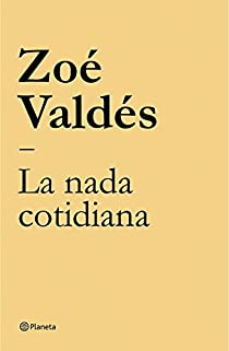 La nada cotidiana par Valdés