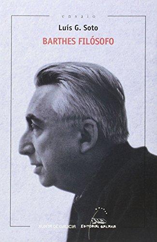 Descargar Libro Barthes Filósofo Luís García Soto