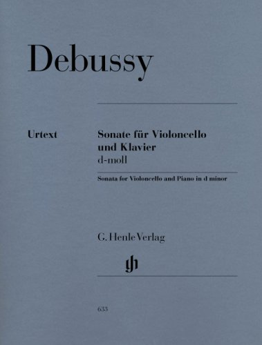 Fur Violoncello Und Klavier (Debussy : Sonate fur Violoncello und Klavier, d-Moll / Sonata for violoncello and piano in d minor )