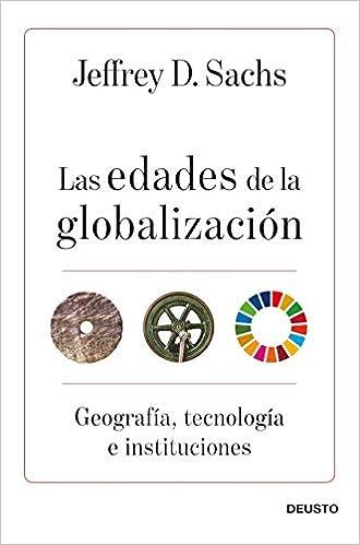 Las edades de la globalización de Jeffrey D. Sachs