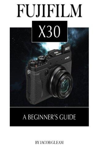 Fujifilm X30: A Beginner