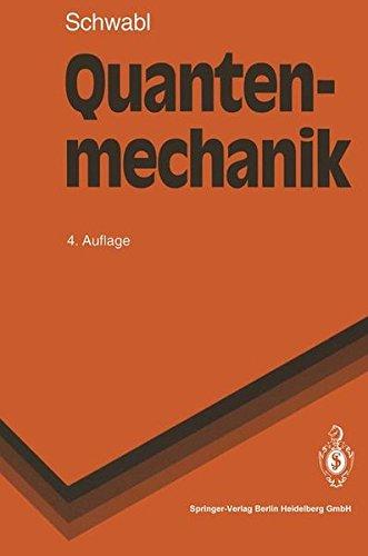 Quantenmechanik (Springer-Lehrbuch)