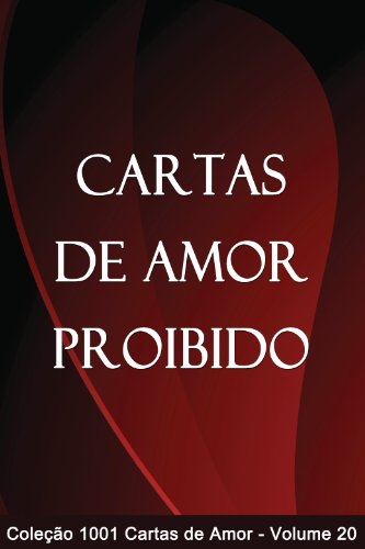 Cartas de Amor Proibido (1001 Cartas de Amor Livro 20 ...