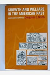 Growth and Welfare in the American Past: A New Economic History Paperback
