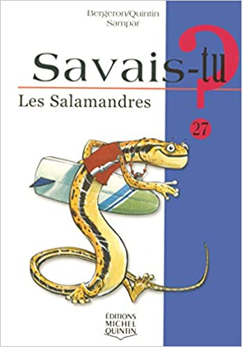 Savais-tu - numéro 27 Les salamandres