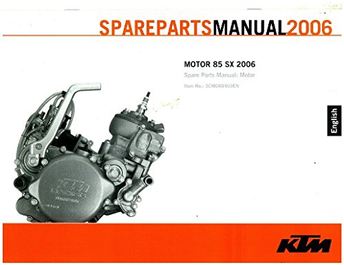 2006 ktm 85 sx chassis spare parts manual.