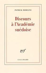 Discours à l'Académie suédoise par Patrick Modiano