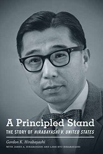 A Principled Stand: The Story of Hirabayashi v. United States (Scott and Laurie Oki Series in Asian American - Oki Usa