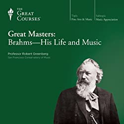 Great Masters: Brahms-His Life and Music