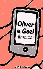 Oliver e Gael: Um Conto de Dia dos Namorados