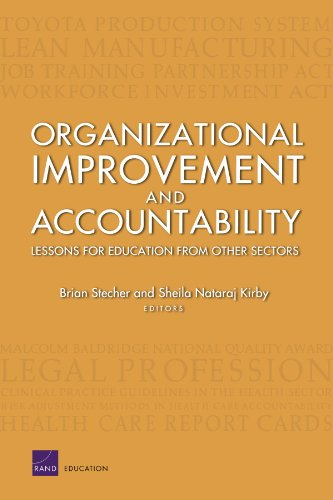 Organizational Improvement and Accountability: Lessons for  Education from Other Sectors