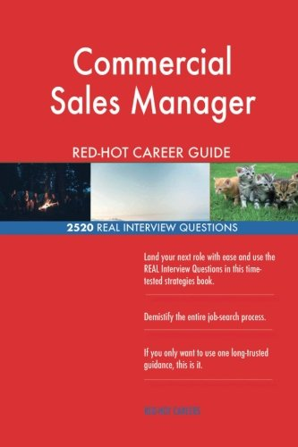 Download Commercial Sales Manager RED-HOT Career Guide; 2520 REAL Interview Questions PDF