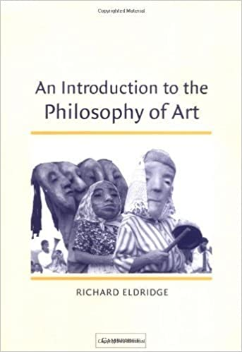 An Introduction to the Philosophy of Art (Cambridge Introductions to Philosophy) by Richard Eldridge (2003-10-13)