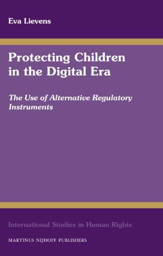 Protecting Children in the Digital Era (International Studies in Human Rights) by BRILL