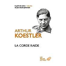 La Corde raide (Le Goût des idées t. 26) (French Edition)