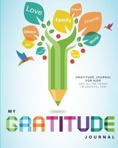 Gratitude Journal For Kids Publishing Mirabell 9781493554737 Amazon Com Books